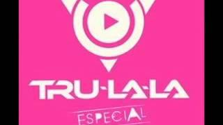 Tru-La-La - Esa mujer ocupara el primer lugar / Tan sólo amantes / Falsas promesas