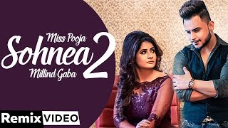 Sohnea 2 (Remix) | Miss Pooja Ft Millind Gaba | Happy Raikoti | Latest Punjabi Songs 2020