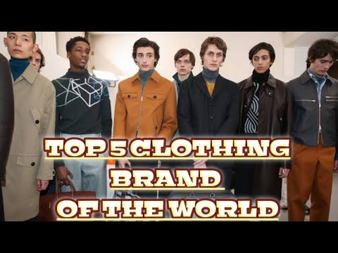 Top 5 Clothing Brand Of The World | Top 5 Clothes Brand|
