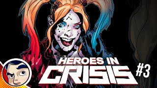 """Heroes In Crisis """"Superman Hid the Truth..."""" - InComplete Story"""