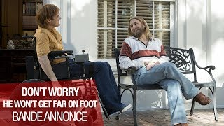 DON'T WORRY, HE WON'T GET FAR ON FOOT - Bande Annonce