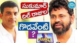 I Fought With Dil Raju - Sukumar || Frankly With TNR || Talking Movies With iDream