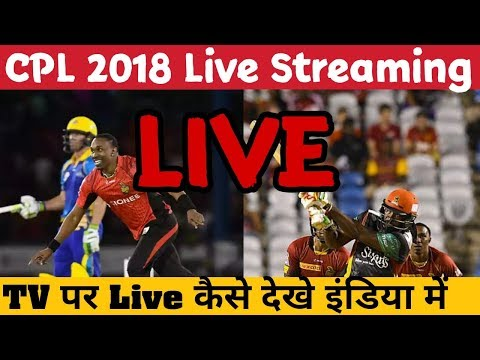 CPL 2018 Live Streaming | Carrabian Premier League Live TV Channel
