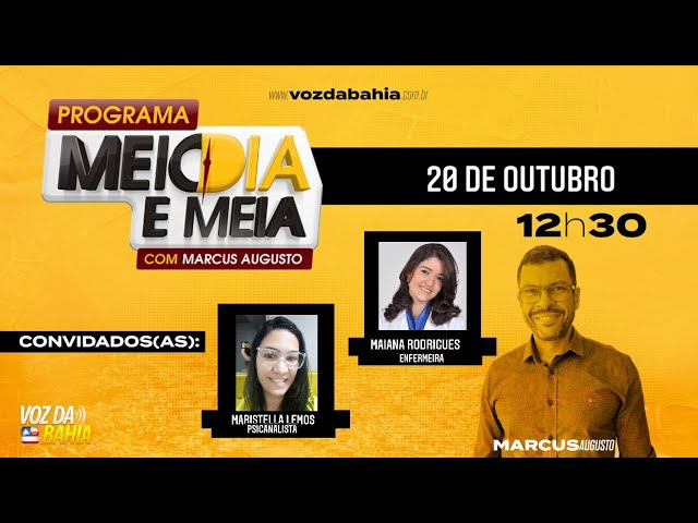 Programa Meio Dia e Meia ao vivo com Maristela Lemos (Psicanalista) e Maiana Rodrigues (Enfermeira)
