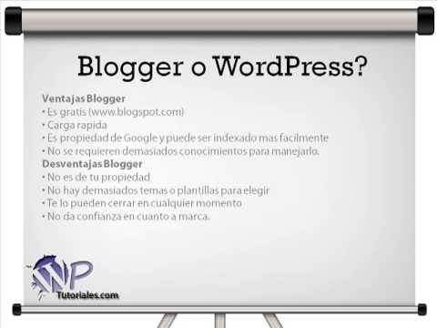 Que es Mejor: Blogger o WordPress? - YouTube