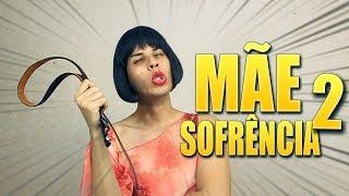 Baixar MINHA MÃE SOFRÊNCIA - 2
