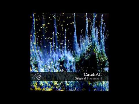 CatchAll - Original Structures [Full Album]