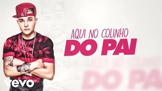 MC Gui - Colinho Do Pai (Lyric Video)