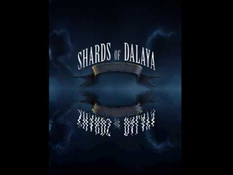 shards of dalaya