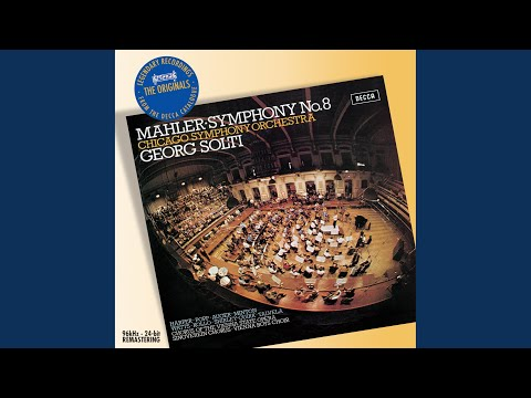 "Mahler: Symphony No.8 In E Flat - ""Symphony Of A Thousand"" / Part One: Hymnus ""Veni Creator..."