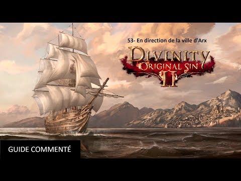 53- Divinity Original Sin 2 - En direction de la ville d'Arx