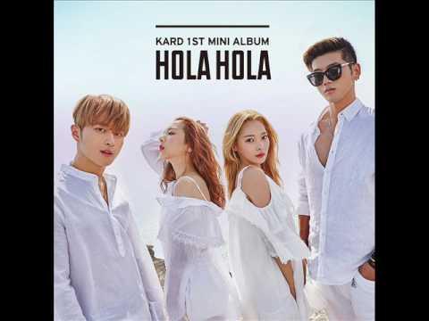 KARD - Hola Hola [MP3 Audio] [1st Mini Album `Hola Hola`]