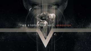 Two Steps From Hell - Vanquish