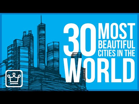 30 MOST Beautiful Cities in the World