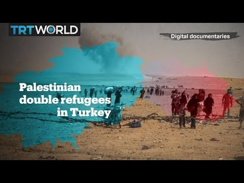 Palestinian double refugees in Turkey