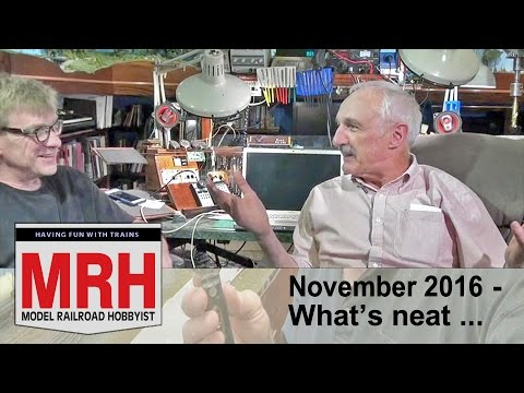 What's neat - Nov 2016 column | Model railroad tips | Model Railroad Hobbyist | MRH