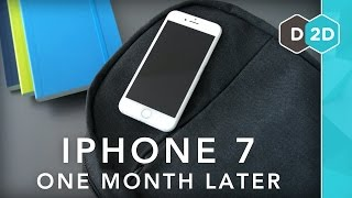 iPhone 7 Review - One Month Later!