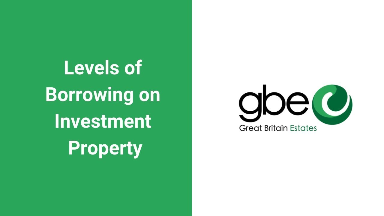 Levels of Borrowing on Investment Property