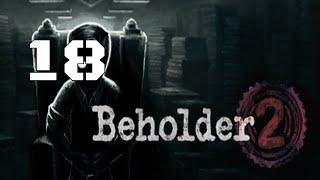 Beholder 2 Part 18
