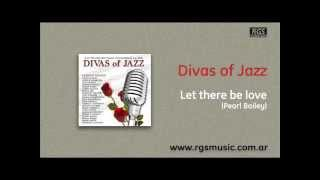 Divas of Jazz - Let there be love
