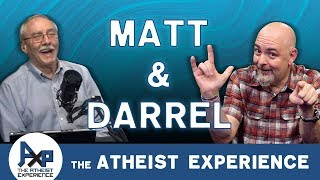 Atheist Experience 24.08 with Matt Dillahunty & Dr. Darrel Ray