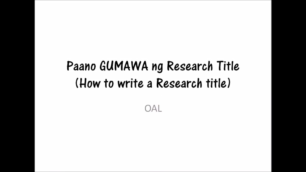 How To Write Research Title In Tagalog - YouTube