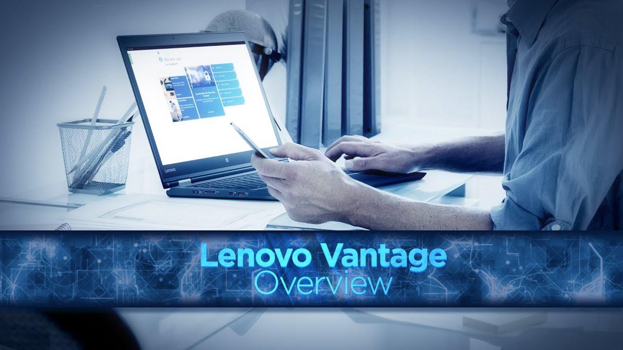 Lenovo Vantage Overview
