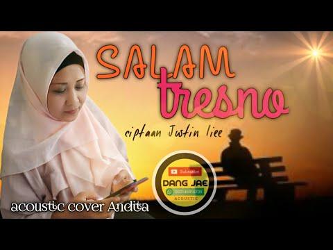 salam-tresno//cipt.justin-liee-(salam-tresno)-akustik-cover-andita