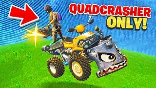 Fortnite... But every kill is on a Quadcrasher