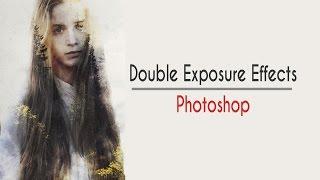 Double Exposure Effect photoshop -Эффект двойной экспозиции