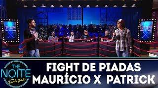 Fight de piadas Maurício Meirelles x Patrick Maia - Ep.1 | The Noite (14/03/18)