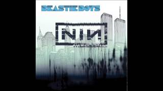 Beastie Boys We Got The Nine Inch Nails Only Mashup Remix