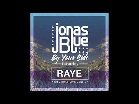 Jonas Blue Ft. RAYE - By Your Side 1 Hour