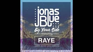 Jonas Blue ft RAYE By Your Side 1 hour