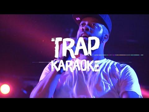 Trap Karaoke LA 🔥🔥🔥