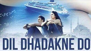 Dil Dhadakne Do | full movie | hd 720p |Farhan Akhtar, priyanka c,| #dil_dhadakne_do review and fact