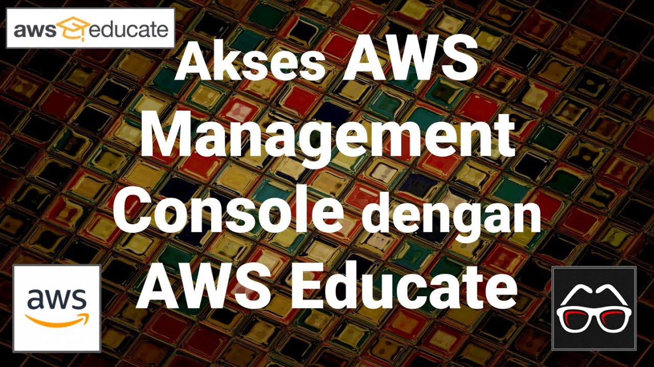 Akses ke AWS Management Console dengan AWS Educate [Amazon Web Services Indonesia]