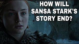 The Fate of Sansa Stark Foreshadowed? - Game of Thrones Season 8 (End Game Theories)