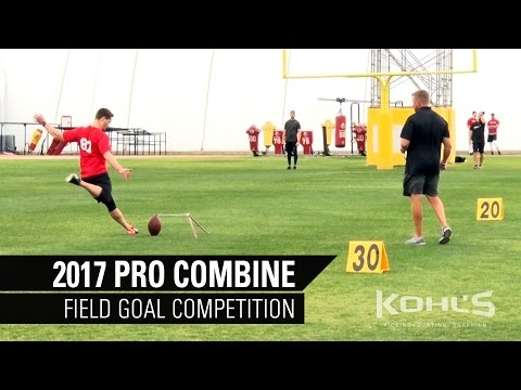 Field Goal Competition   2017 Kohl's Kicking Camp Pro Combine