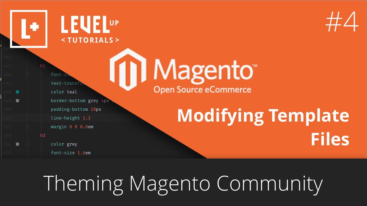 Theming magento community 4 modifying template files for Magento community templates