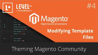 Magento Community Tutorials #28 - Theming Magento 4 - Modifying Template Files