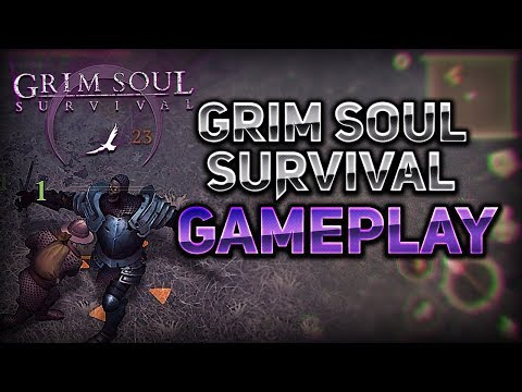 NEW GAME! - GRIM SOUL: DARK FANTASY SURVIVAL GAMEPLAY #1
