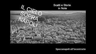 """""""Il cielo sopra Napoli - Scatti e storie in note""""// Noisy Naples Fest 11 giugno - 30 luglio 2018"""
