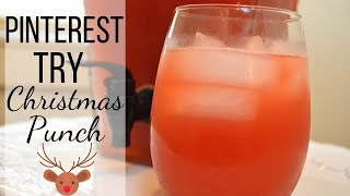 Christmas Punch I Pinterest Try I How to make Christmas Punch