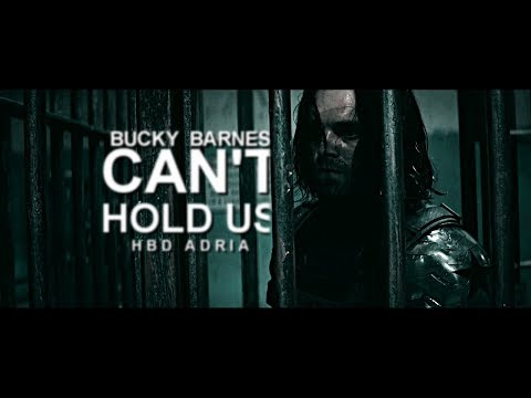 Bucky Barnes || Can't Hold Us [HBD Adria]