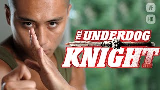The Underdog Knight - Film d'Arts Martiaux Complet en Français (Kung Fu, Action, Comédie) HD 2019