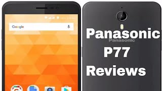 Panasonic P77 with 4G VoLTE at Rs 5 299 Review Don 39 t But it waste of money