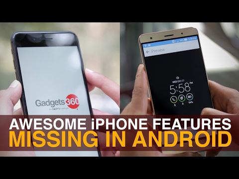 5 Amazing iPhone Features Missing in Android Phones