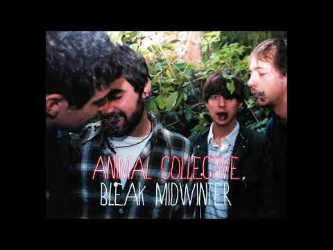 Animal Collective - Bleak Midwinter