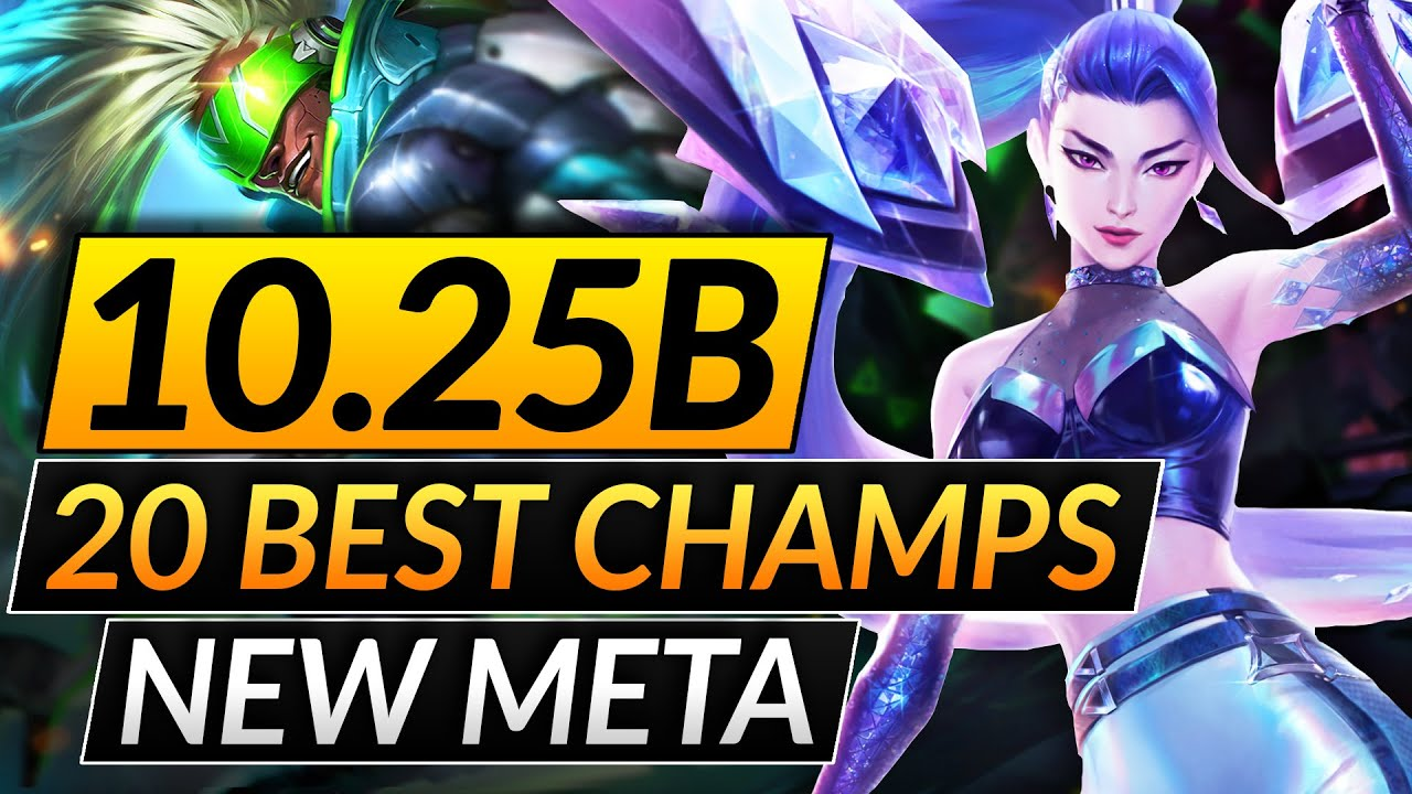 Download 20 BEST CHAMPIONS in the NEW META of Patch 10.25b - BROKEN Picks - LoL Tips Guide